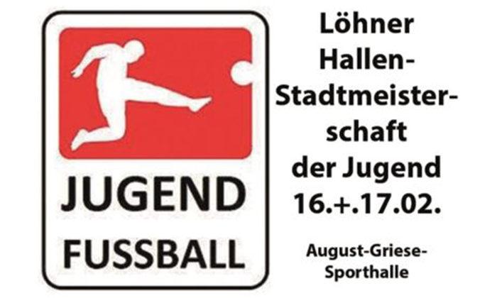 Löhner Jugend-Hallenstadtmeisterschaft 2019